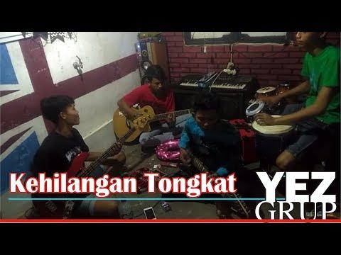 KEHILANGAN TONGKAT - Cipt Abah H. Rhoma Irama (covered by YEZ Grup)