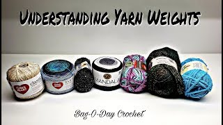 YARN WEIGHTS EXPLAINED - WEIGHTS & USES | U.S. UK AUS | BAG O DAY CROCHET
