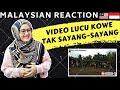 KUMPULAN LUCU-KOWE TAK SAYANG SAYANG MEME | MALAYSIAN REACTION