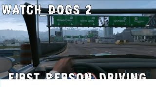 WATCH_DOGS 2 - First Person Driving Xbox One