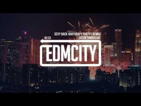 Justin Timberlake - Sexy Back (Birthdayy Partyy Remix)