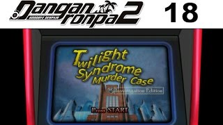 DANGANRONPA 2 Goodbye Despair Walkthrough 18 - Chapter 2 Part 4 - Twilight Syndrome Murder Case