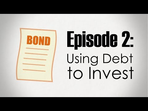 Bonds | Using Debt to Invest