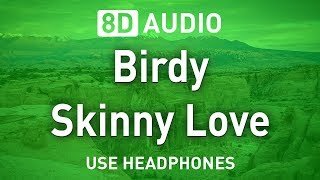 Baixar Birdy - Skinny Love | 8D AUDIO