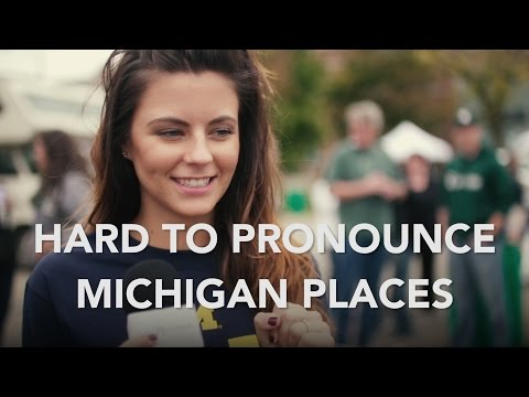 Hard To Pronounce Michigan Places | Pure Michigan