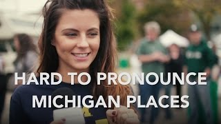 Hard To Pronounce Michigan Places | Pure Michigan