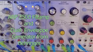 Trying out the ARP 2500 Filtamp(1006) and Dual Enveloppe Generator (1033) From Behringer