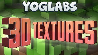 YogLabs - Awesome 3D Textures (Snapshot 14w11b)