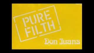 The Don Juans - Pure Filth