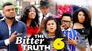 THE BITTER TRUTH SEASON 6 - (New Movie) Ken Erics 2019 Latest Nigerian Nollywood Movie Full HD
