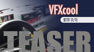 TEASER: VFXcool BTTF 2/2