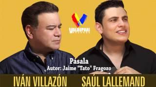 Pasala - Ivan Villazon & Saul Lallemand