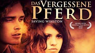 Das Vergessene Pferd - Saving Winston (Pferdefilm, Kinderfilm, deutsch) *ganze Kinderfilme gratis*