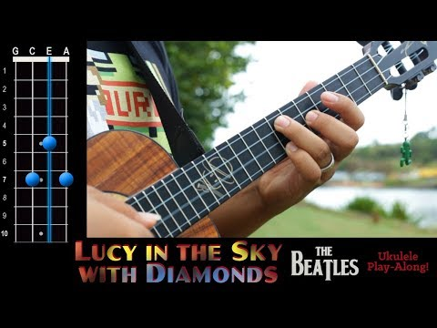 """""""Lucy in the Sky with Diamonds"""" (The Beatles) Ukulele Play-Along!"""