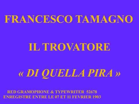 Francesco Tamagno   Il Trovatore   Di quella pira   Red G&T  52678
