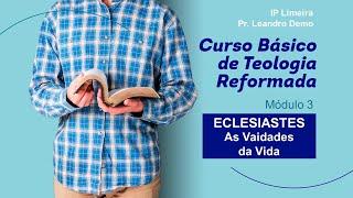CBTR - Poéticos - Eclesiastes - IP Limeira