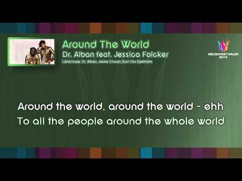 "Dr. Alban feat. Jessica Folcker - ""Around The World"""