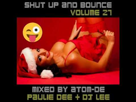 Shut Up & Bounce Volume 27 (DJ Lee Bonus Mix)