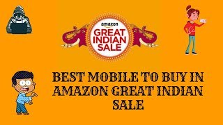 Best mobile to buy in AMAZON GREAT INDIAN SALE | Techie Dude