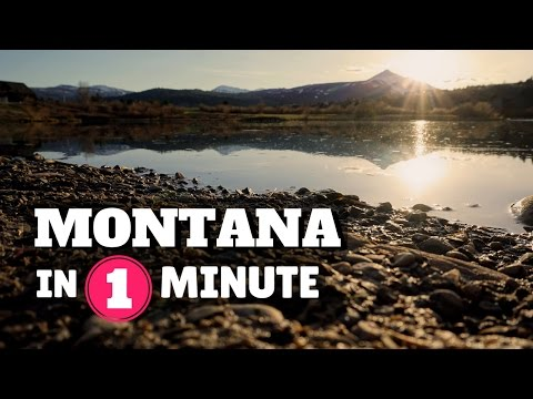 MONTANA LIFE: IN 1 MINUTE