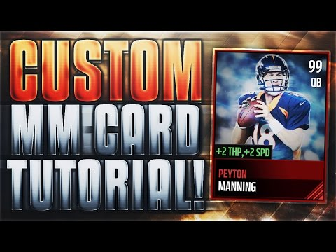 HOW TO MAKE THE BEST CUSTOM MADDEN MOBILE 17 CARDS!! TUTORIAL + TEMPLATE!