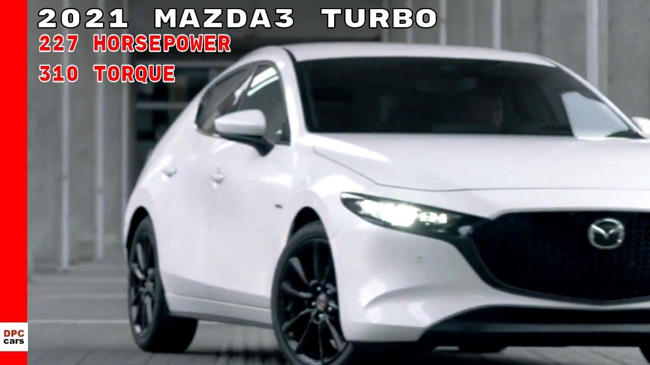 2021 Mazda3 Turbo Revealed in Mexico - YouTube