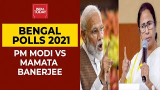 Bengal Polls 2021: Fierce Faceoff Between PM Modi \u0026 Mamata Banerjee Ahead Of Assembly Elections
