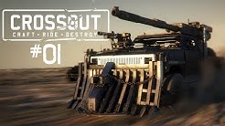 CROSSOUT #01 • Mit der Schrottmöhre ins Gefecht! • Crossout Gameplay German • Deutsch