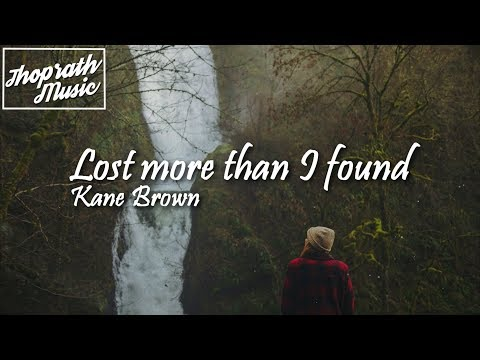 Kane Brown Ft. Lainey Edwards - Lost More Than I Found (Lyrics)
