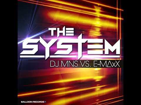 DJMNS Vs. E-MaxX - The System (Original Mix)