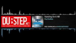 Dubstep.NET: Flux Pavilion - Standing On A Hill [Free Download] (Season 2, Ep. 33)