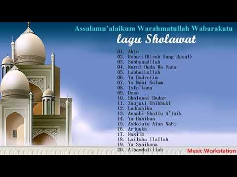 KUMPULAN BEST : Lagu Sholawat Nabi