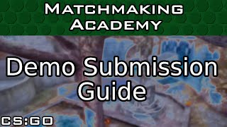 How to Submit a Demo for Matchmaking Academy thumbnail