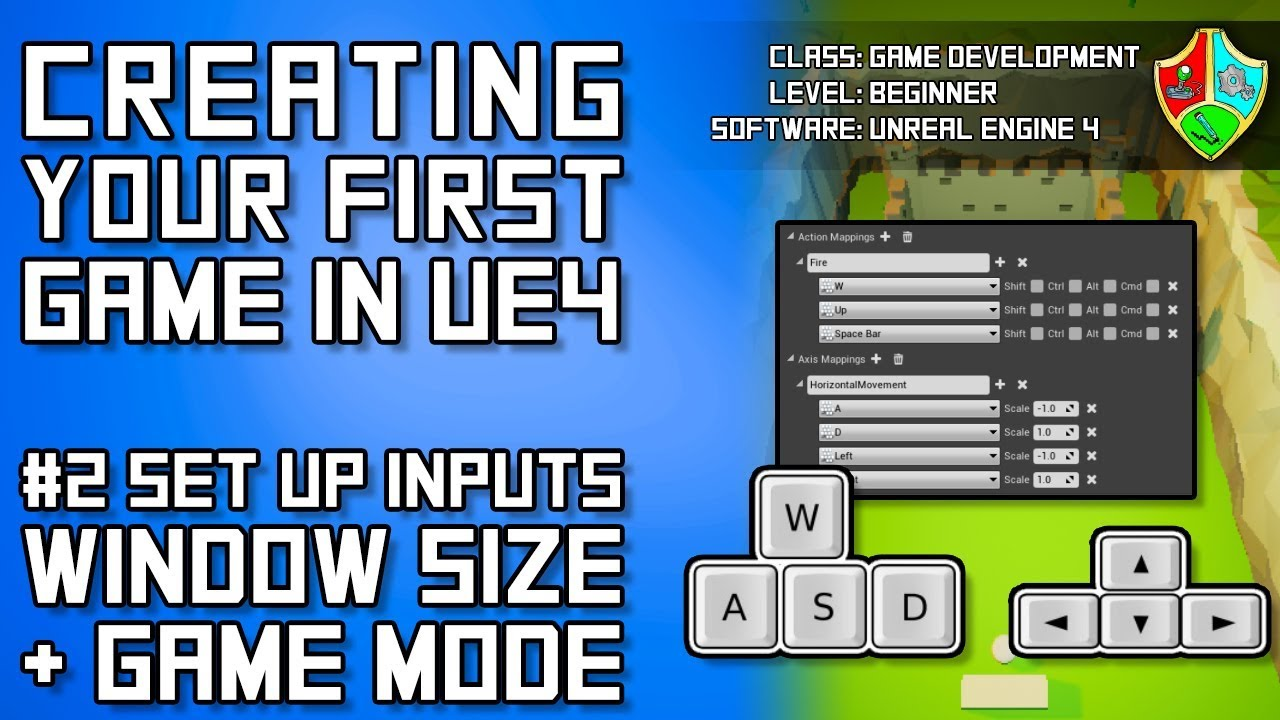 #2 Set up INPUTS, SCREEN SIZE and GAME MODE in Unreal Engine 4 | UE4  Blueprints Tutorial