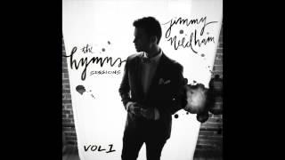 Jimmy Needham -- Great Is Thy Faithfulness (feat. Kevin Jones)
