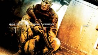 Black Hawk Down Soundtrack - Leave No Man Behind by Hans Zimmer