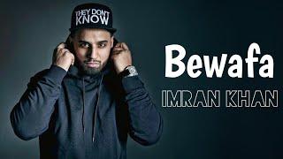 Bewafa (Bewafa Nikli Hai Tu) Imran Khan | Tik Tok Trending Song | Rovegi Menu Yaad Karke