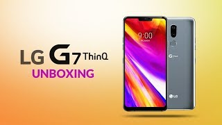 LG G7 ThinQ Unboxing & First Look | Digit.in