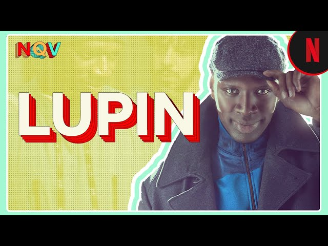 Lupin y la reinvención del ladrón de guante blanco | Netflix