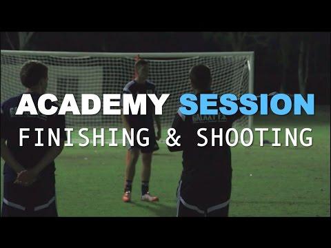 Football Academy Session 7 - Finishing & Shooting