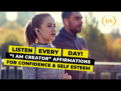 I Am Creator 108 Affirmations For Confidence And Self Esteem INSTANT RESULTS!!