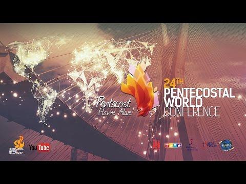 24th Pentecostal World Conference - LIVE