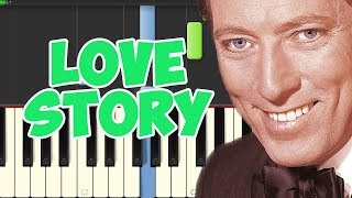 Love Story-Andy Williams (Piano Tutorial Synthesia)