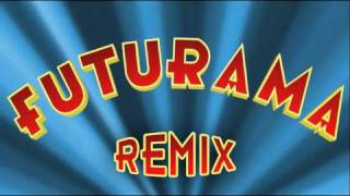 Futurama Theme Remix 2