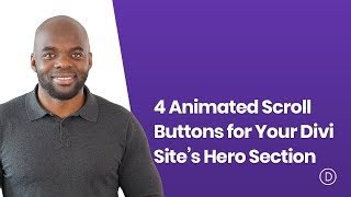 4 Animated Scroll Buttons for Your Divi Site's Hero Section