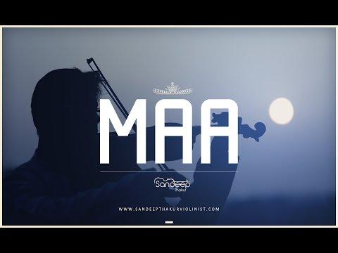 Maa Violin Cover  Taare Zameen Par  Sandeep Thakur
