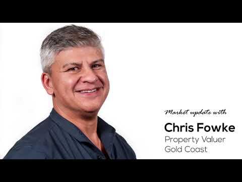 Gold Coast Property Market Update - Australian Valuers  - Chris Fowke  - July 2020