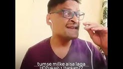 Tumse Milke (Cover)