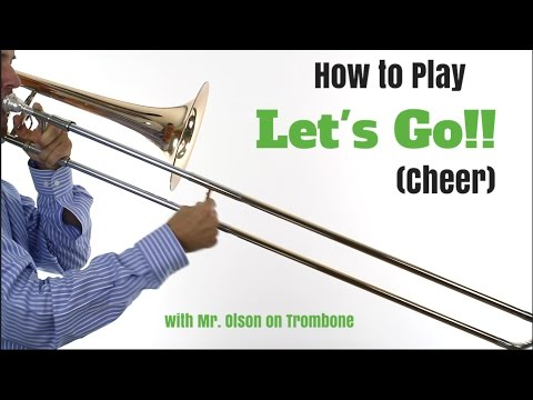 Trombone EASY Song: Let's Go (Cheer)