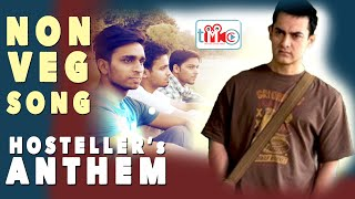 Non-Veg Song : Hosteller